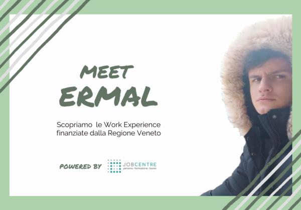 Ermal, 22 anni: dalla Work Experience al contratto di apprendistato.