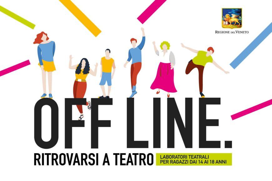 OFF LINE ritrovarsi a teatro